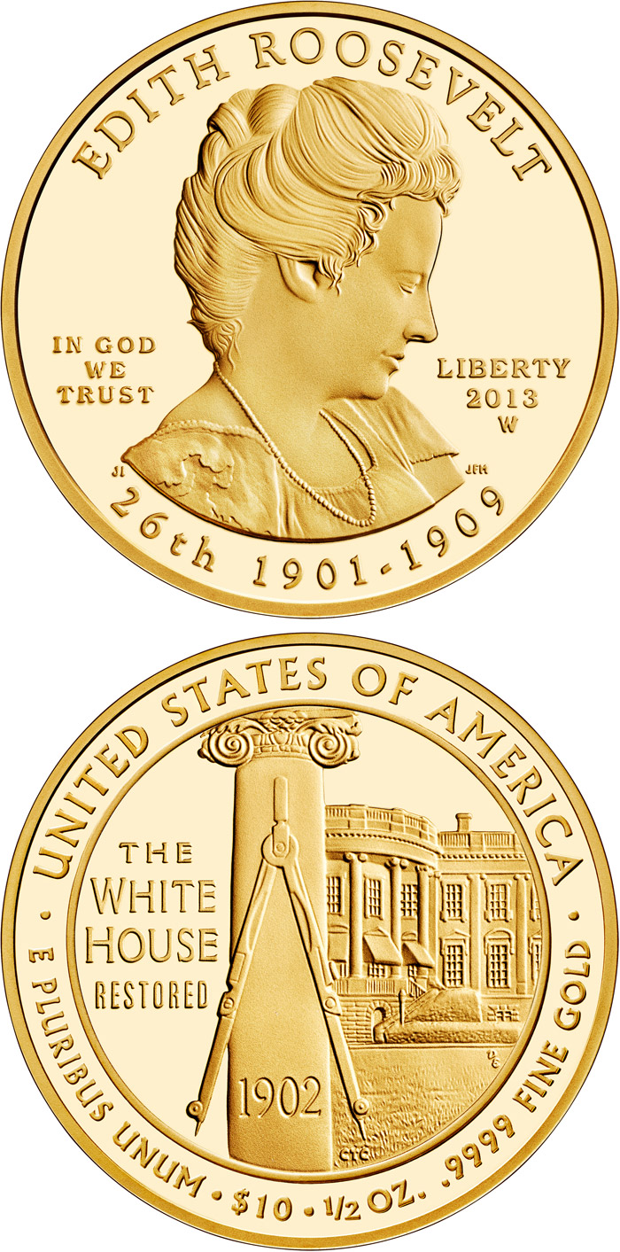 Image of 10 dollar coin Edith Roosevelt  | USA 2013.  The Gold coin is of Proof, BU quality.