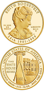 10 dollar coin Edith Roosevelt  | USA 2013