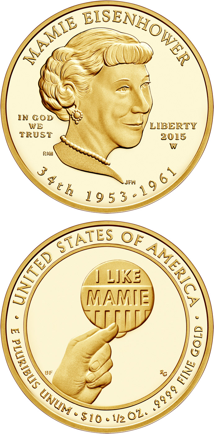 Image of 10 dollars coin - Mamie Eisenhower  | USA 2015.  The Gold coin is of Proof, BU quality.