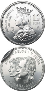 12 euro 5th Centenary of Isabella I of Castile - 2004 - Series: Silver 12 euro and 20 euro coins - Spain