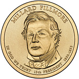 Image of 1 dollar coin - Millard Fillmore (1850-1853) | USA 2010.  The Nordic gold (CuZnAl) coin is of Proof, BU, UNC quality.